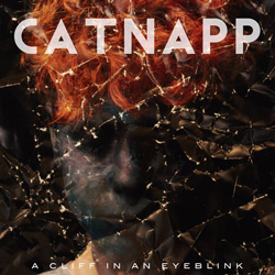 Catnapp - A cliff in an eyeblink