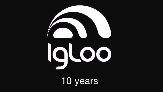 Igloo - 10 years
